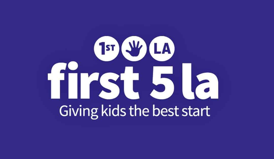 Giving Kids the Best Start — Sheila's First 5 LA Recap: May 10, 2018