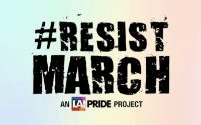 LA Pride Parade will be #ResistMarch in 2017