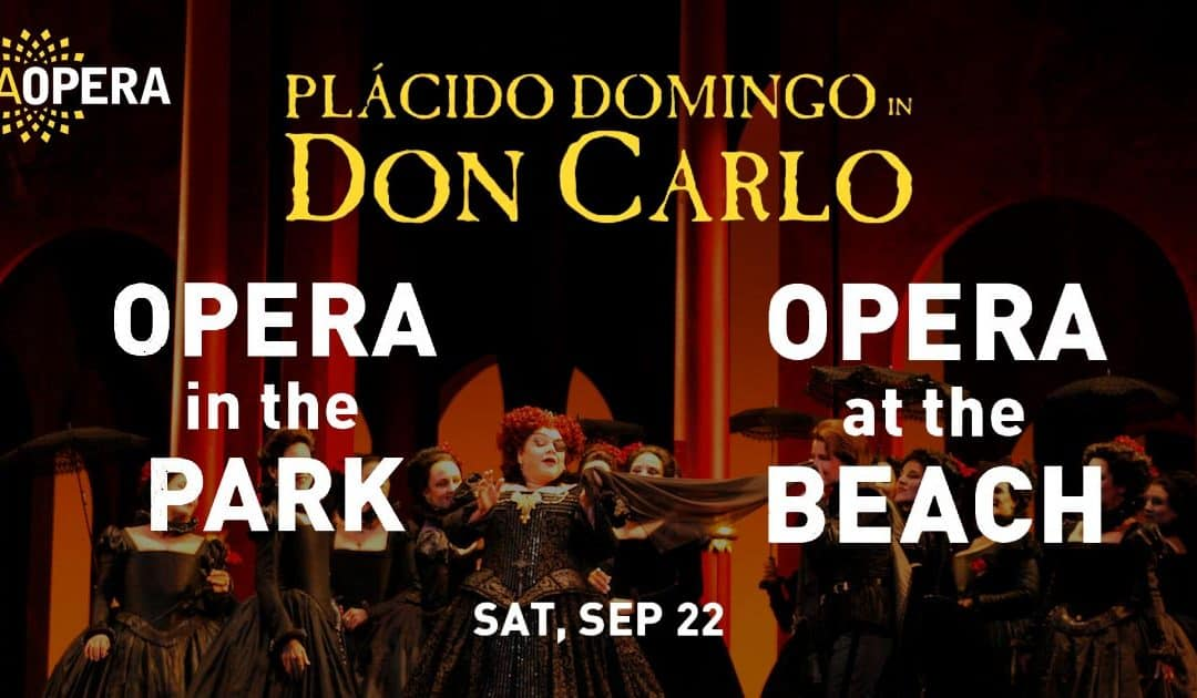 LIVE from the LA Opera Stage to the Big Screen at El Cariso Park and Santa Monica Pier